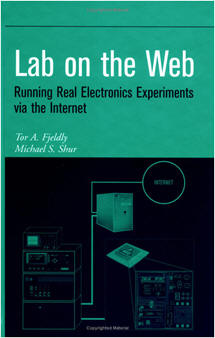 Lab on the Web: Running Real Electronics Experiments via the Internet